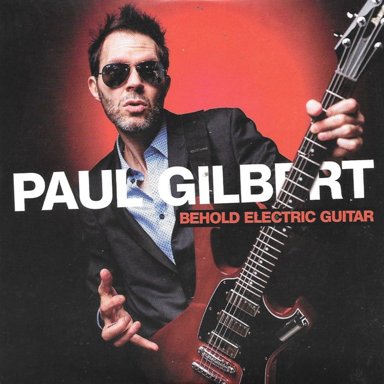 Paul Gilbert preaches Behold Electric Guitar