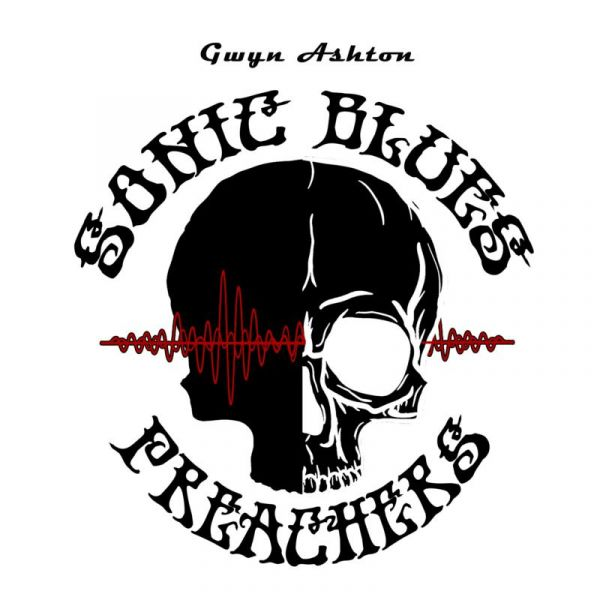 Gwyn Ashton's Sonic Blues Preachers will convert you