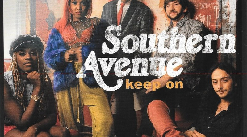 Southern Avenue Keep On keeping on