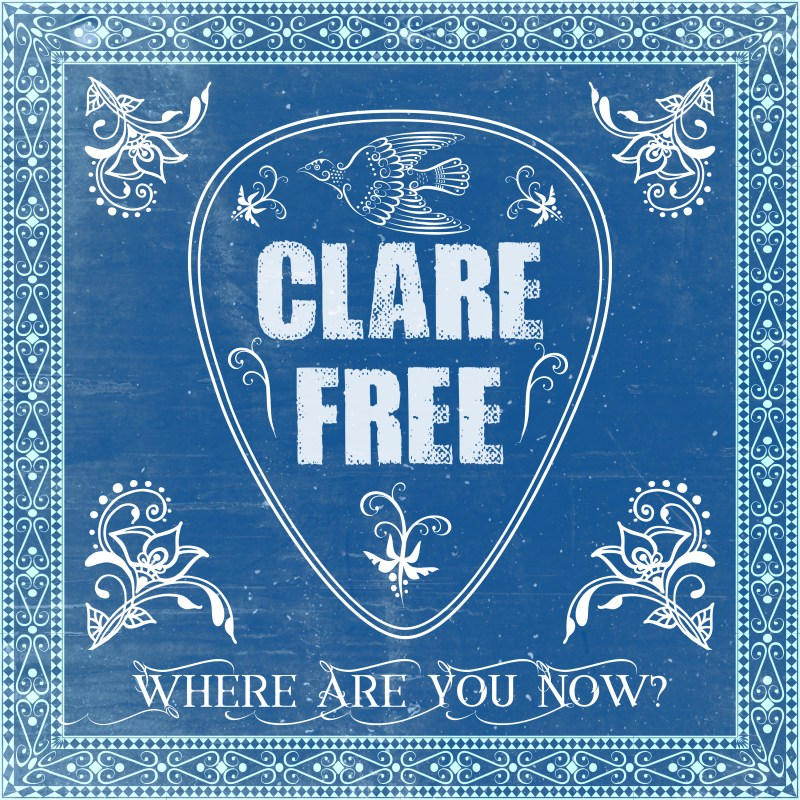 Where Are You Now? asks Clare Free