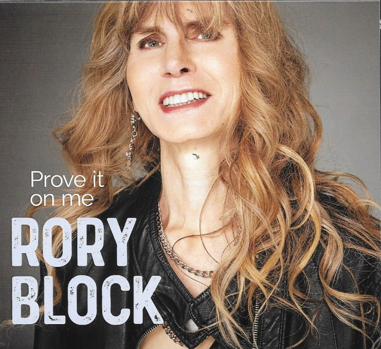 Rory Block doesn't need to Prove It On Me