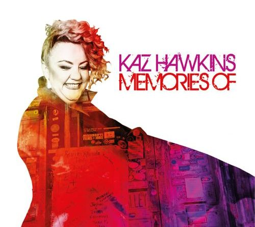 Authentic Kaz Hawkins Memories Keeping Music Alive