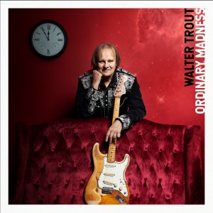 Walter Trout encounters Ordinary Madness