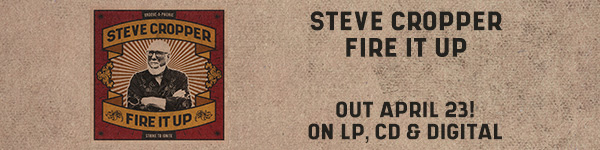 Steve Cropper is incendiary on Fire It Up