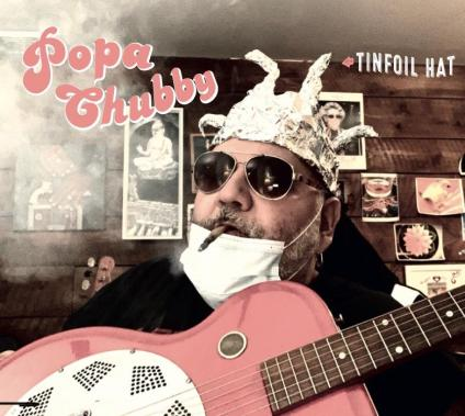 Popa Chubby wears his Tinfoil Hat on his sleeve