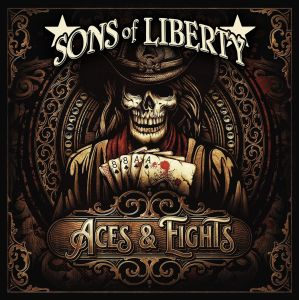 Sons Of Liberty show their hand on Aces and Eights