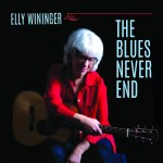 Elly Wininger promises The Blues Never End