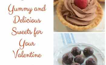 Two Yummy Delicious Sweets for Your Valentine