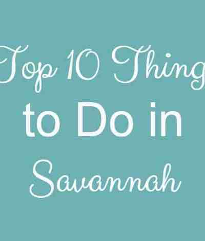 10 Awesome Things to Do in Savannah