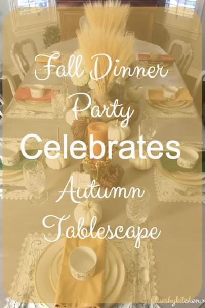 Fall Dinner Party Celebrates an Autumn Tablescape