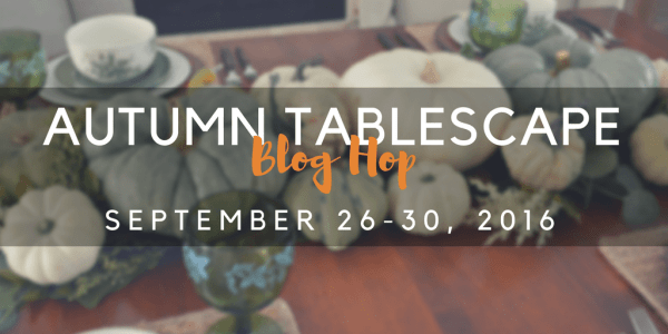 Autumn Tablescape Blog Hop features 28 unique creative table settings for fall inspiration.