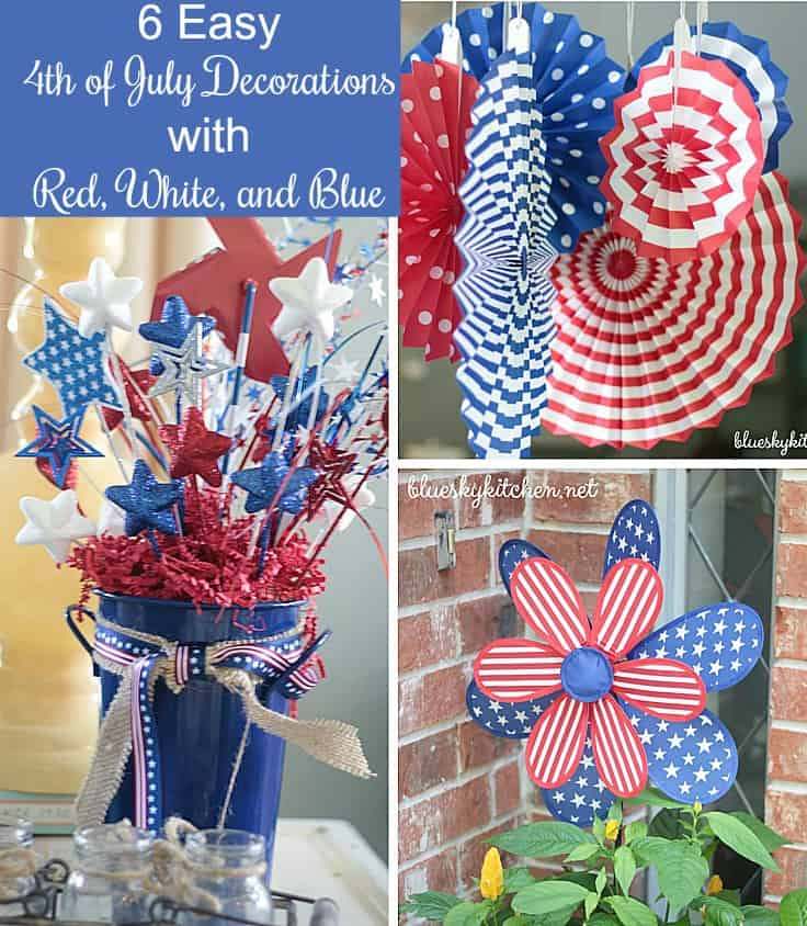 6 Easy 4th of July Decorations with Red, White and Blue