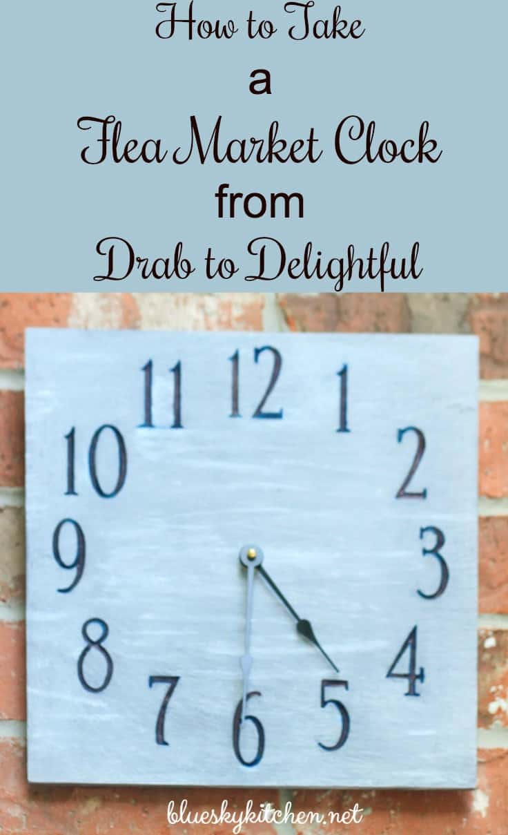 How to Take a Flea Market Clock from Drab to Delightful ~ Bluesky at ...