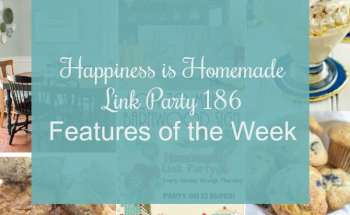 Happiness is Homemade Link Party 186
