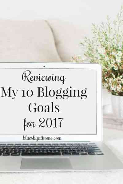 Reviewing My 10 Blogging Goals for 2017