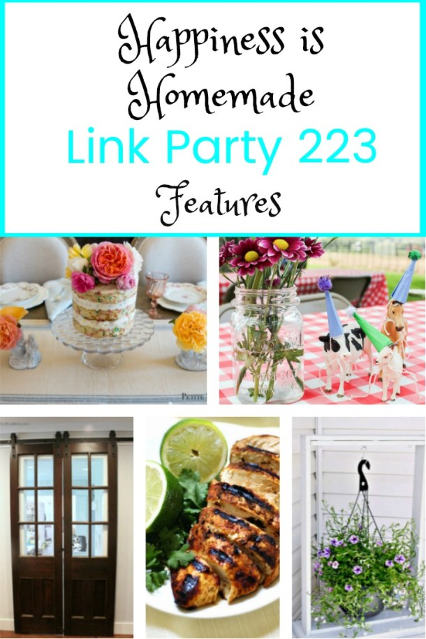 Happiness is Homemade Link Party 223. Share your best posts for more visitors and a chance to be featured and Pinned and commented by other bloggers and readers. DIY, crafts, party ideas, home decor, recipes, tablescapes, paint projects. BlueskyatHome.com #happinessishomemade #linkparty #linkparties #DIYprojects