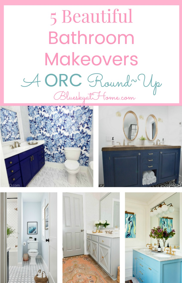 Beautiful Bathroom Makeovers A ORC RoundUp Bluesky At Home - Beautiful bathroom makeovers