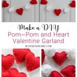 Pinterest Inspired Pom Pom And Heart Valentine Garland Bluesky At Home