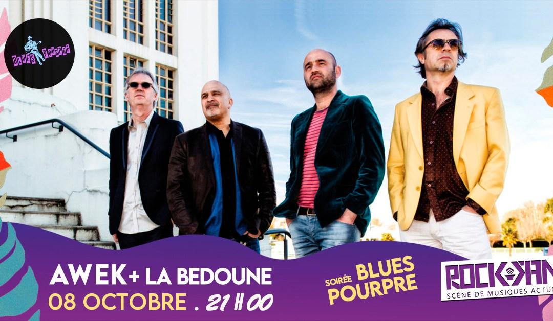 Awek et La Bedoune le 8 octobre 2021 à Bergerac !