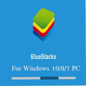 Bluestacks Download for Windows 10 (32 Bit/64 Bit)