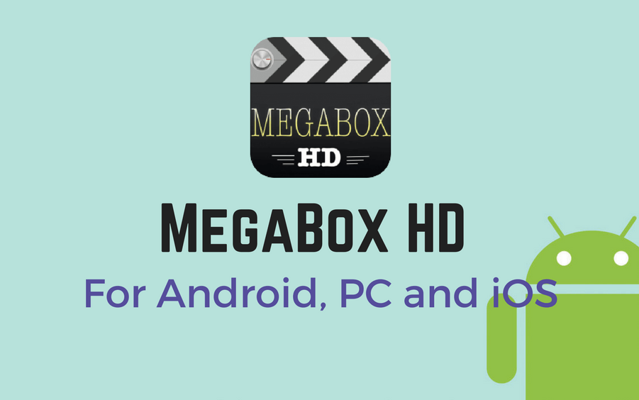 MegaBox HD Download Android PC iOS
