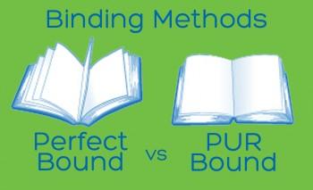 Binding Methods - Perfect Binding vs PUR Binding