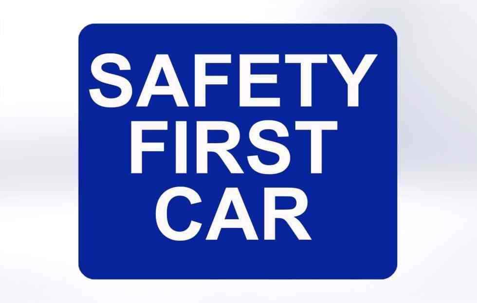 Safety First Car