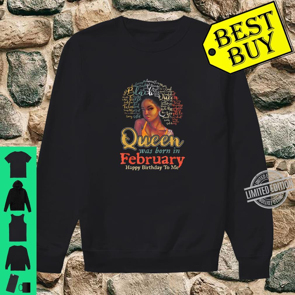 Black African Queen Born In February Happy Birthday To Me Shirt