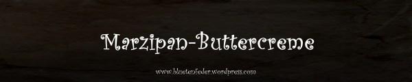 Marzipan-Buttercreme