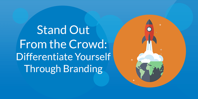 Differentiating Yourself Through Branding