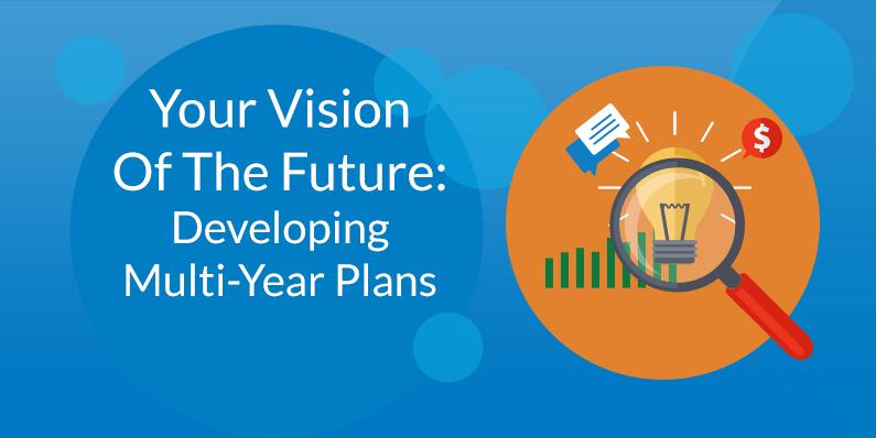 Developing Multi-Year Plans