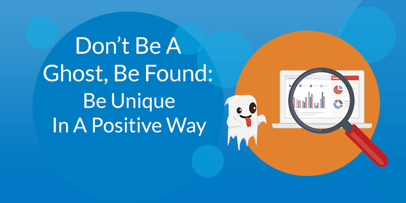 Be Unique In A Positive Way