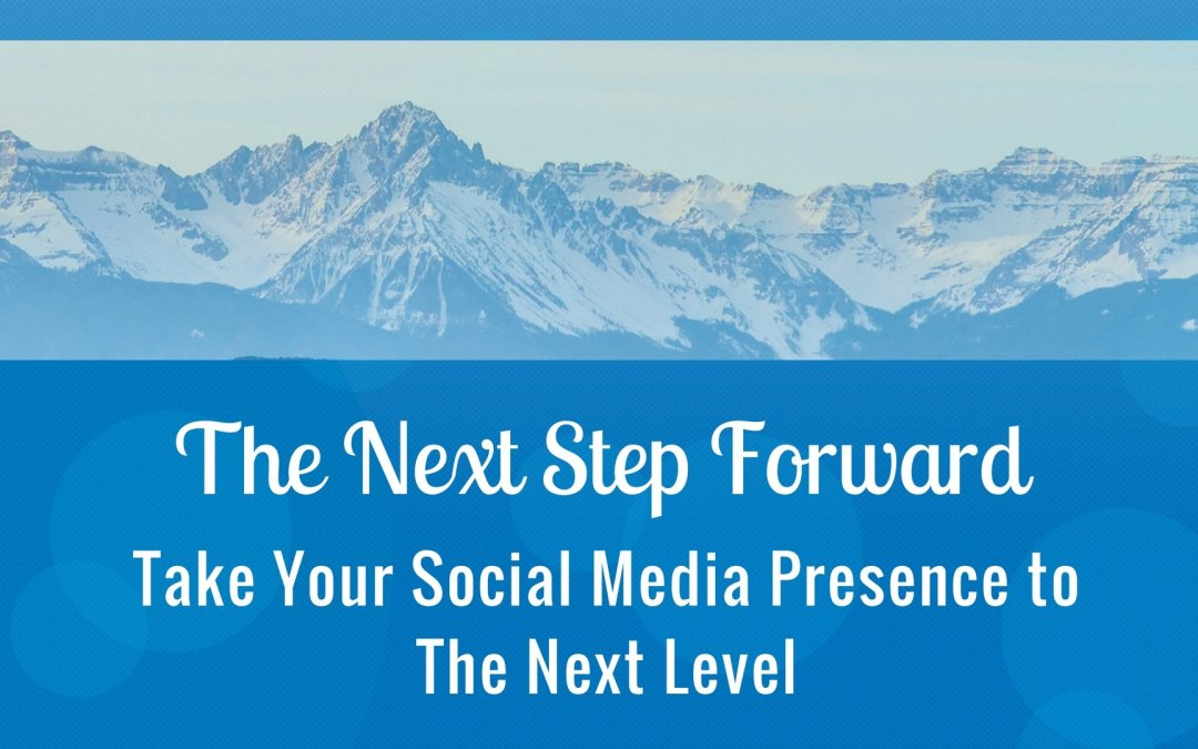 Take Your Social Media Presence to the Next Level!