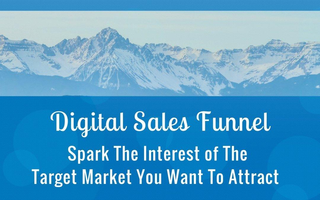 Understand How The Digital Sales Funnel Works