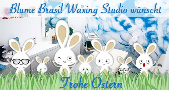 Frohe Oster BLUME Brasil Waxing