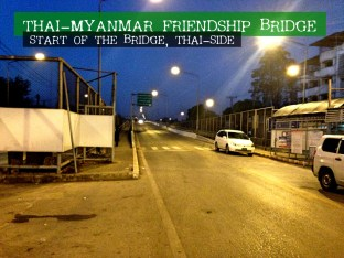 Thai-Myanmar Friendship Bridge - Thai Side 2