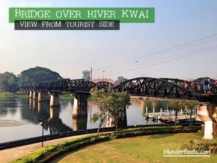 Bridge Over River Kwai, Kanchanaburi, Thailand - View from Tourist Side