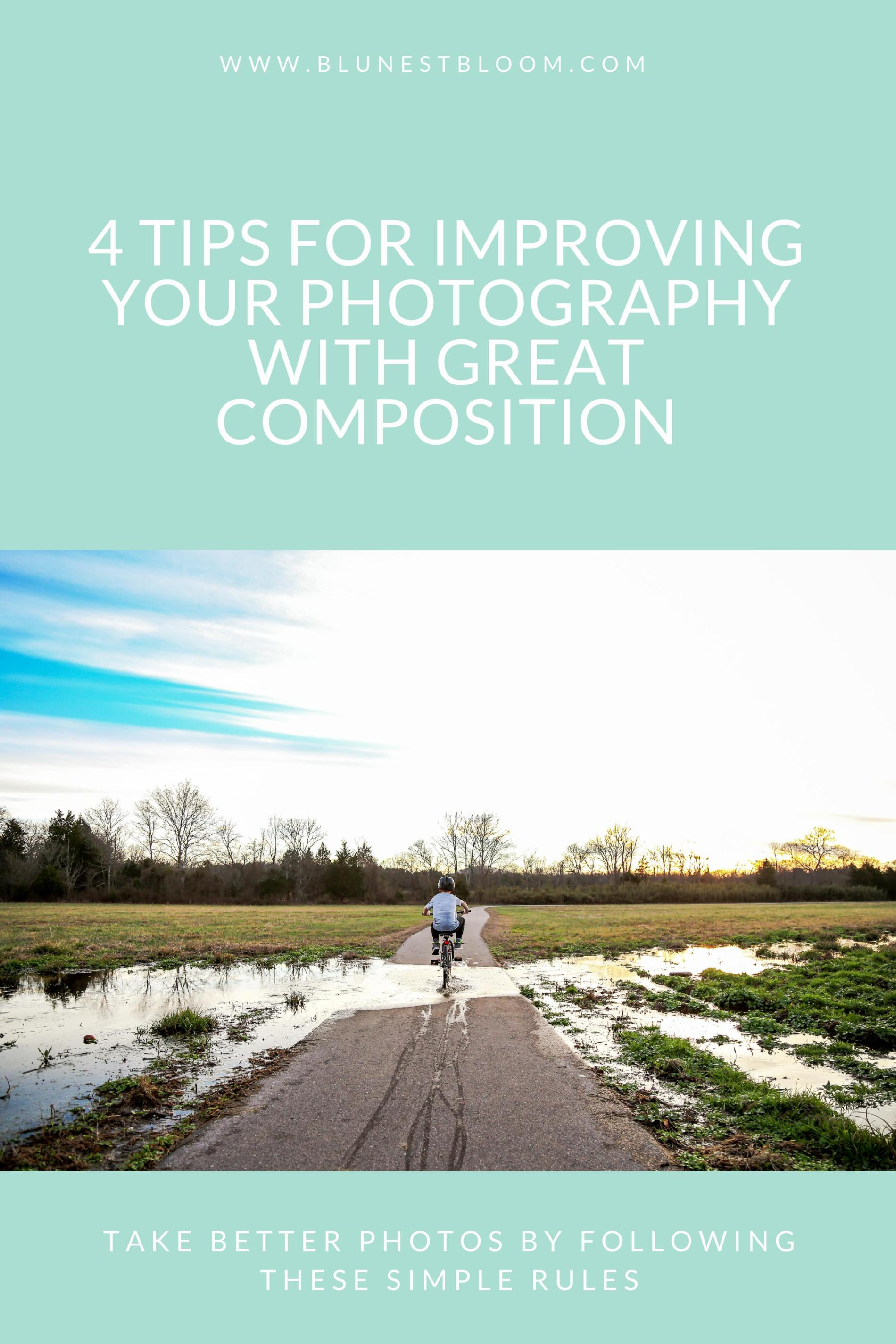 4 tips for improving composition in photos
