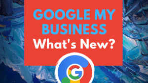 Google My Business What's New? in Text and Google Logo at bottom