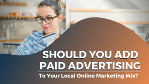 Should You Add Paid Advertising
