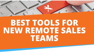 Remote Sales Tools