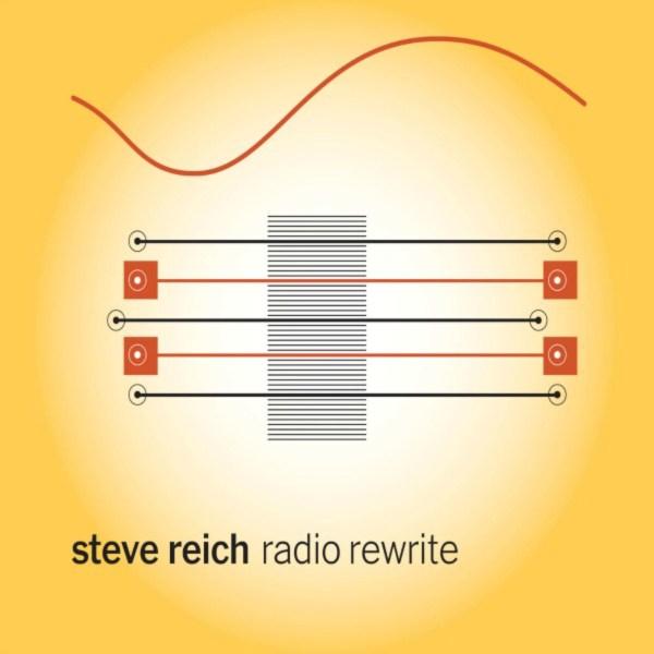 Steve Reich, Radio Rewrite