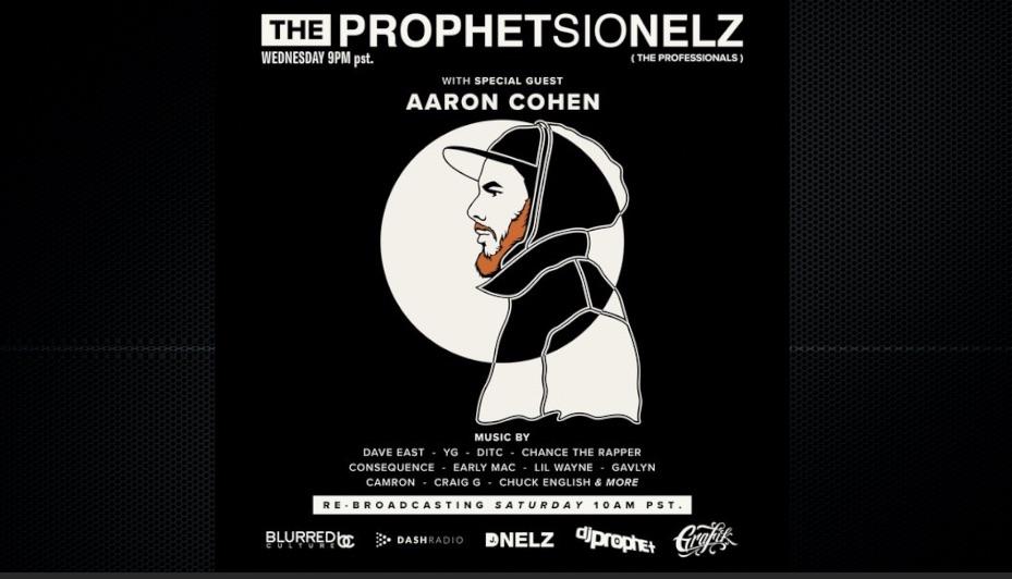 Aaron Cohen Freestyle on Dash Radio – THE PROPHETSIONELZ