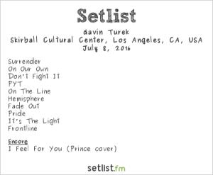 Gavin Turek at Into the Night: Summer SOULstice @ the Skirball 7/8/16. Setlist