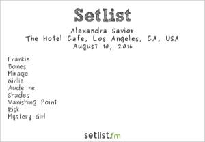 Alexandra Savior at Hotel Cafe 8/10/16. Setlist.