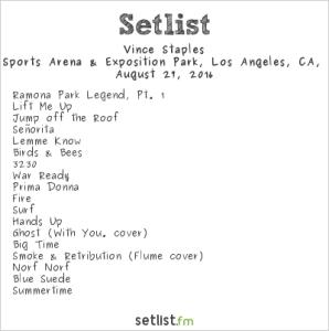 Vince Staples 8/27/16 @ Fuck Yeah Fest. Setlist.