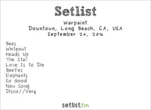 Warpaint at Music Tastes Good 2016, September 24th. Setlist.