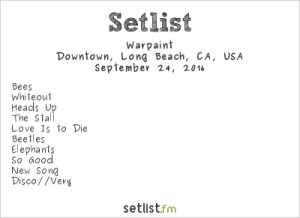 Warpaint at Music Tastes Good 2016, September 24th. Setlist.