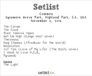 Common @ Stones Throw Superfest @ Sycamore Grove Park 11/5/16. Setlist.