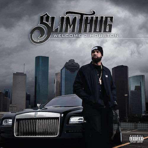 Slim-Thug-Welcome-2-Houston-Album-Cover